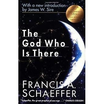 The God Who is There (New edition) by Francis A. Shaeffer - 978083081
