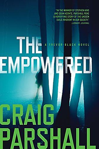 The Empowered by Craig Parshall - 9781496419194 Book