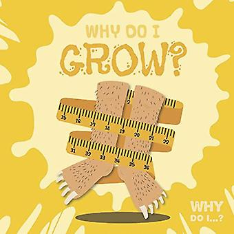 Why Do I Grow? by Kirsty Holmes - 9781786373663 Book