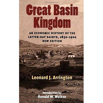 Great Basin Kingdon - An Economic History of the Latter-Day Saints - 1