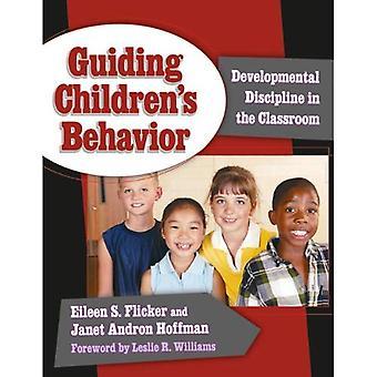 Guiding Children's Behavior: Developmental Discipline in the Classroom