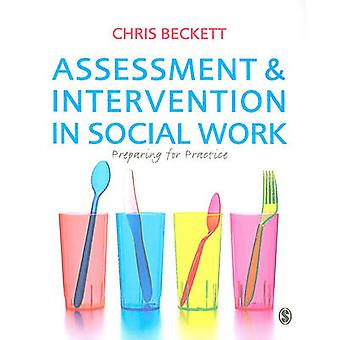 Assessment  Intervention in Social Work by Chris Beckett