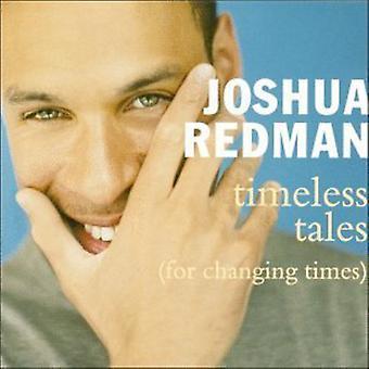 Joshua Redman - cuentos intemporales (para la importación de Estados Unidos de cambiar T [CD]