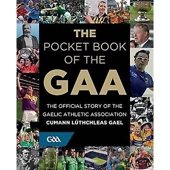 The Pocket Book of the GAA (Hardcover) by Potter Tony