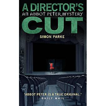 A Director's - Cut by Simon Parke - 9780232530612 Book