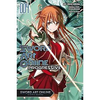 Sword Art Online Progressive - Vol. 4 - (Manga) by Reki Kawahara - Kise