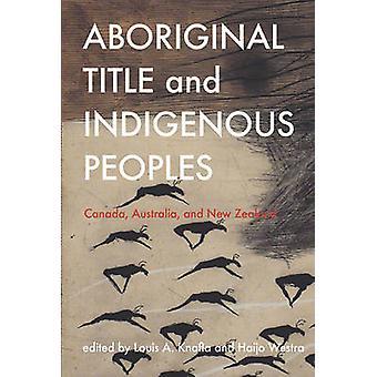 Titre aborigène et les peuples autochtones - Canada - Australie et nouvelle Z