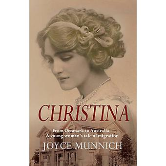 Christina by Joyce Munnich - 9781925367218 Book