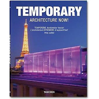 Temporary Architecture Now! by Philip Jodidio - 9783836523288 Book