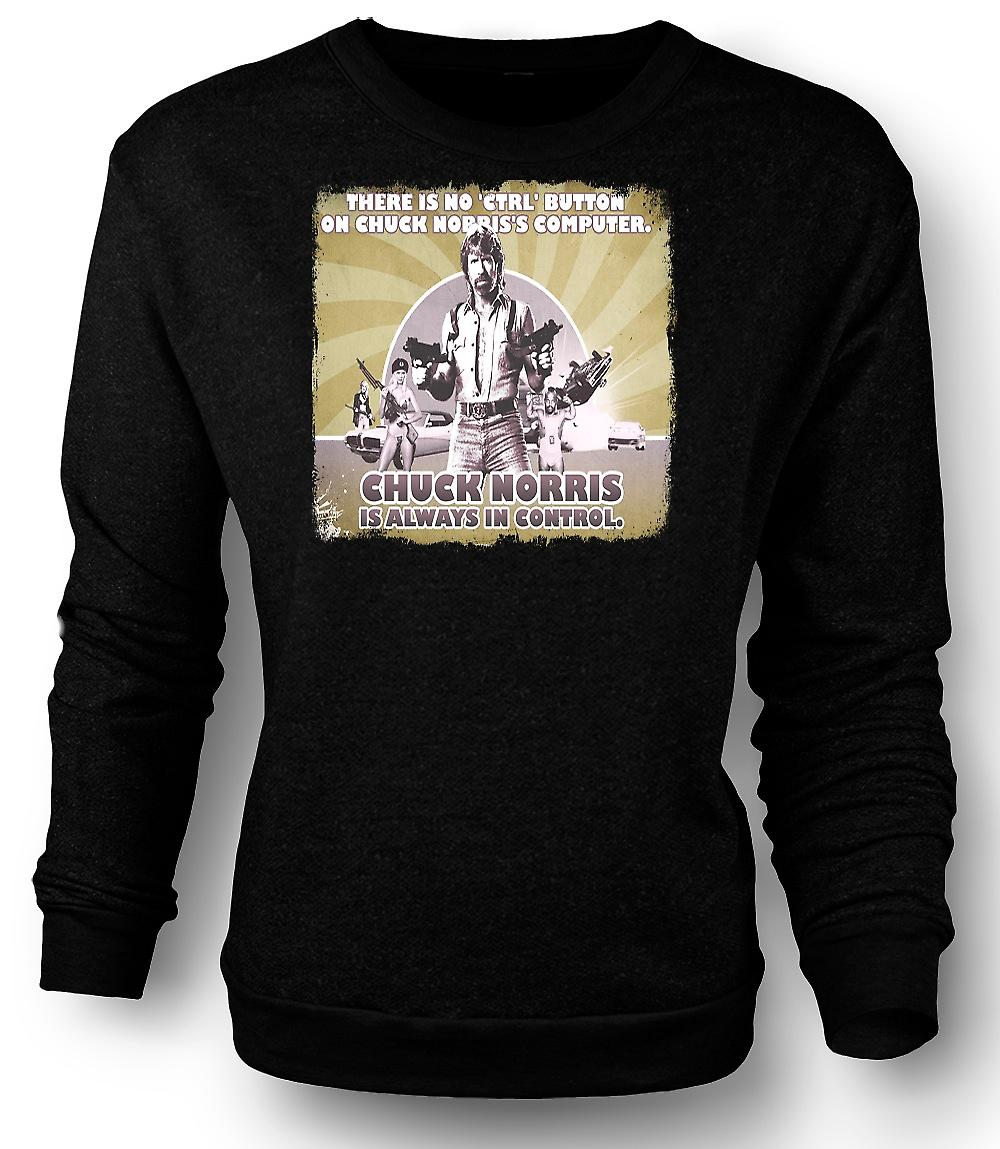 Mens Sweatshirt Chuck Norris Is Always In Control