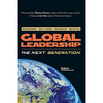 Global Leadership - The Next Generation by Marshall Goldsmith - Cathy