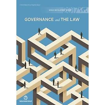 World Development Report 2017 - Governance and Law by World Bank Group