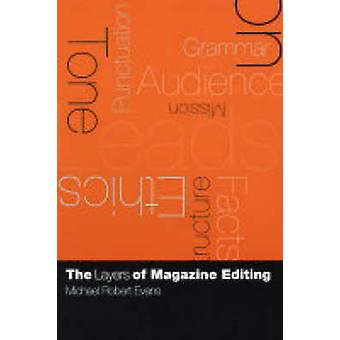 Die Schichten der Zeitschrift Bearbeitung durch Michael Robert Evans - 978023112861