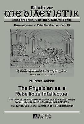 Physician as a Rebellious Intellectual - The Book of the Two Pieces of