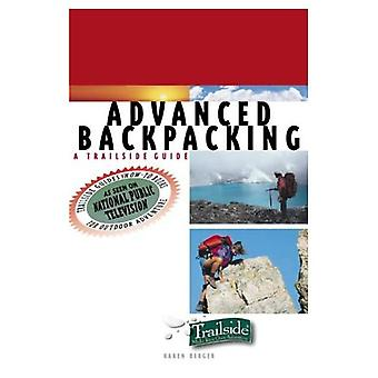 Advanced Backpacking (Trailside Guides)