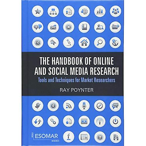 The Handbook of Online and Social Media Research  Tools and Techniques for Market Researchers