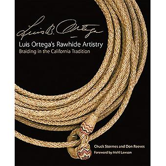 Luis Ortega's Rawhide Artistry: Braiding in the California Tradition, Vol. 7