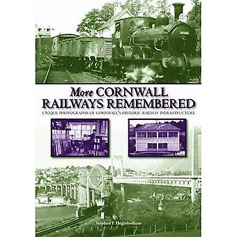 More Cornwall Railways Remembered: Further Photographs of Cornwall's Historic Railway Infastructure