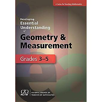 Developing Essential Understanding of Geometry and Measurement for Teaching Mathematics in Grades 3-5