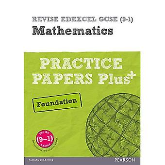 REVISE Edexcel GCSE (9-1) Mathematics Foundation Practice Papers in Context: For the 2015 Qualifications (REVISE...