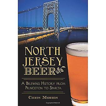 North Jersey öl:: En brygga historia från Princeton till Sparta (amerikansk gom)