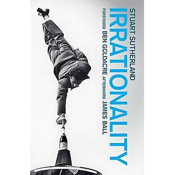 Irrationality: The enemy within