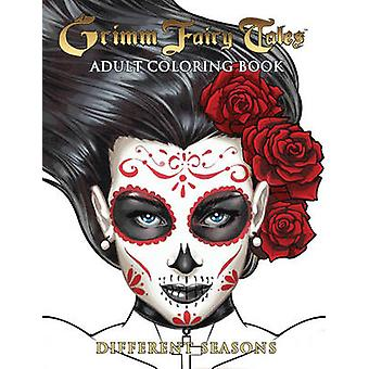 Grimm Fairy Tales Adult Coloring Book Different Seasons by Ralph Tedesco