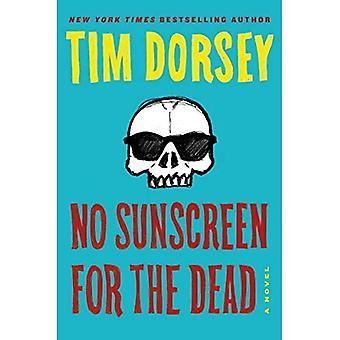 Geen zonnebrandcrème voor de doden (Serge stormen)