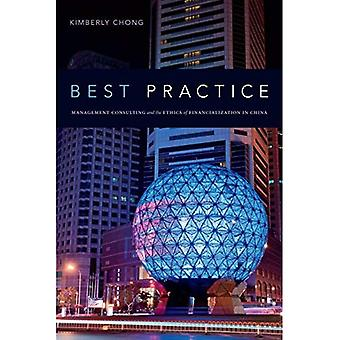 Best Practice: Management Consulting and the Ethics of Financialization in China