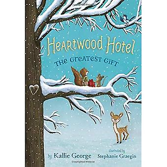 Heartwood Hotel: The Greatest Gift (Heartwood Hotel)