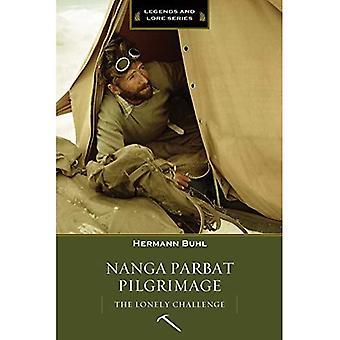 Nanga Parbat Pilgrimage: The Lonely Challenge