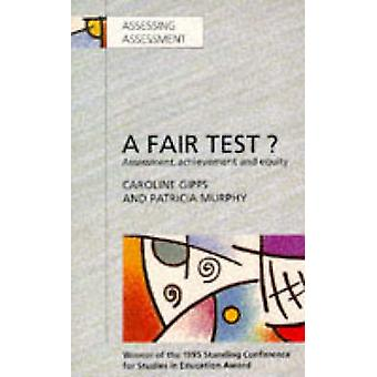 Fair Test Assessment Achievement and Equity by Gipps & Caroline V.