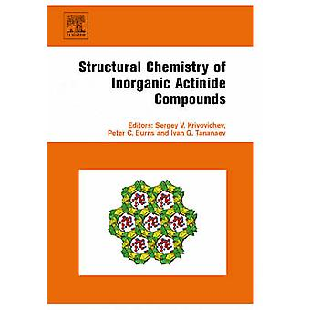 Strukturchemie anorganischer Actinid-Verbindungen durch Krivovchev & Sergej