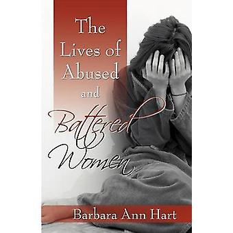 The Lives of Abused and Battered Women by Hart & Barbara