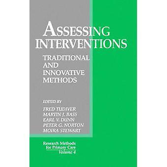 Att bedöma interventioner traditionella och innovativa metoder av Norton & Peter G.