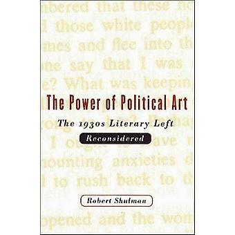 The Power of Political Art by Shulman & Robert