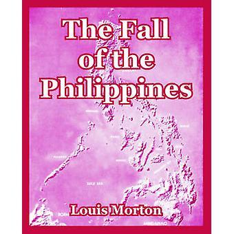 Nedgången av Filippinerna den av Morton & Louis