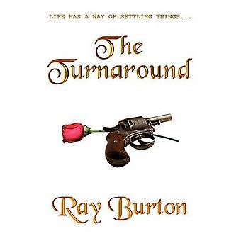 Die Wende von Burton & Ray