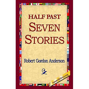 Sept histoires par Anderson & Robert Gordon et demie
