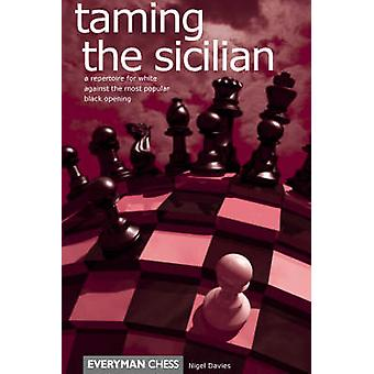 Taming the Sicilian by Davies & Nigel