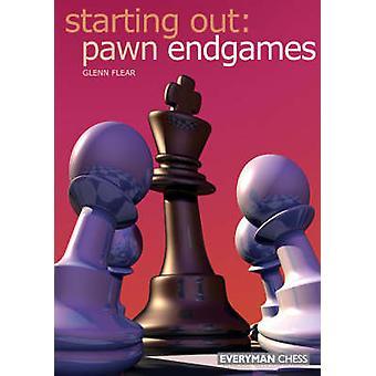 Starting Out Pawn Endgames by Flear & Glenn