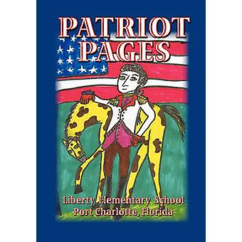 Patriot Pages Liberty Elementary School by Students & Liberty Elementary School