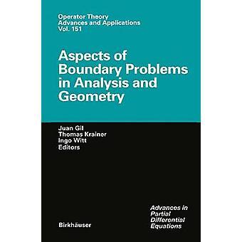 Aspectos de los problemas de límites en análisis y geometría por Gil y Juan