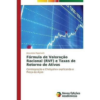 Frmula de Valorao Racional RVF e Taxas de Retorno de Ativos by Ripamonti Alexandre