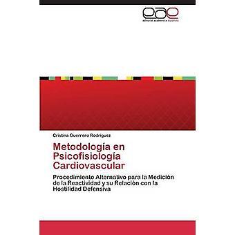 ميتودولوجا en بسيكوفيسيولوجا القلب والأوعية الدموية من كريستينا رودرجويز غيريرو