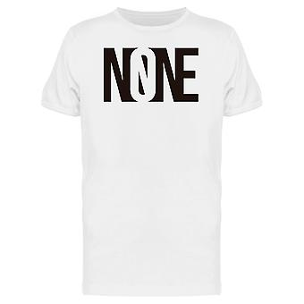 Sarcastic None Word Graphic Tee Men's -Image by Shutterstock