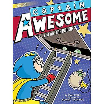 Captain Awesome and the Trapdoor (Captain Awesome)