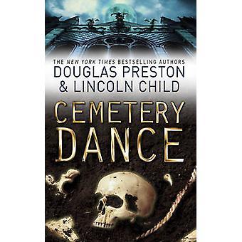 Cemetery Dance - An Agent Pendergast Novel by Douglas Preston - Lincol