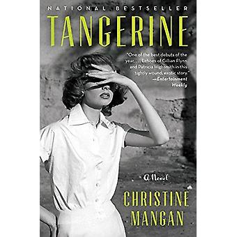 Tangerine by Christine Mangan - 9780062686664 Book