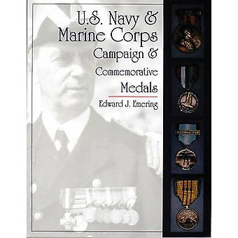 U.S.Navy and Marine Corps Campaign and Commemorative Medals by Edward